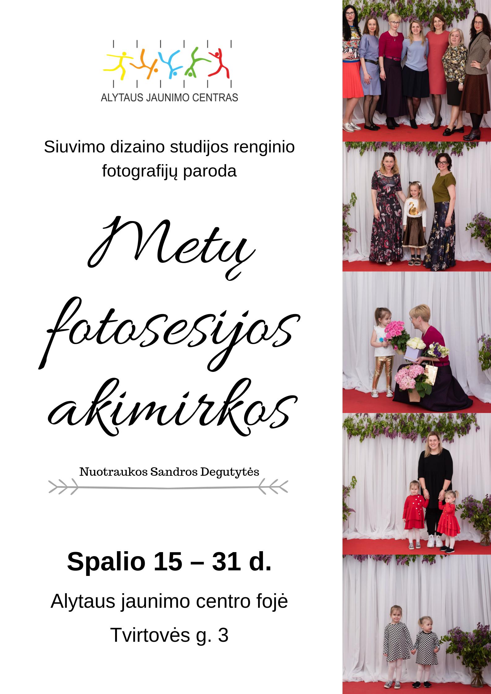 """Fotografijų paroda """"Metų fotosesijos akimirkos"""" Alytaus jaunimo centre spalio 15 – 31 d."""