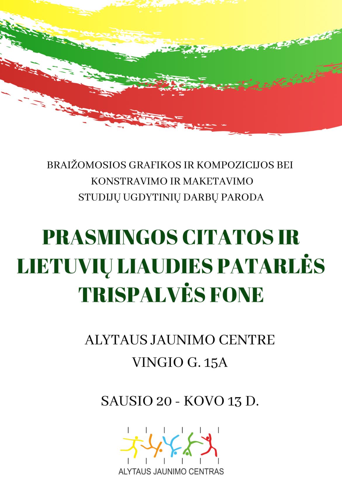 """Kviečiame aplankyti parodą """"Prasmingos citatos ir lietuvių liaudies patarlės trispalvės fone"""""""