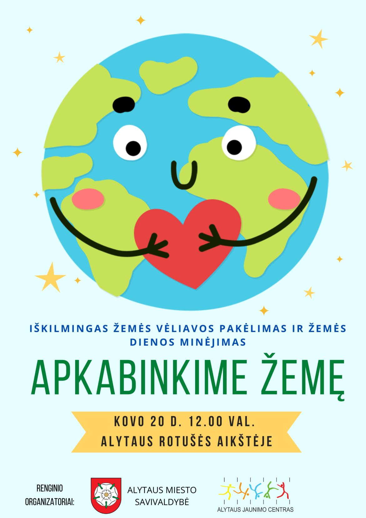 """Lauksime jūsų Žemės dienos minėjime """"Apkabinkime Žemę"""""""