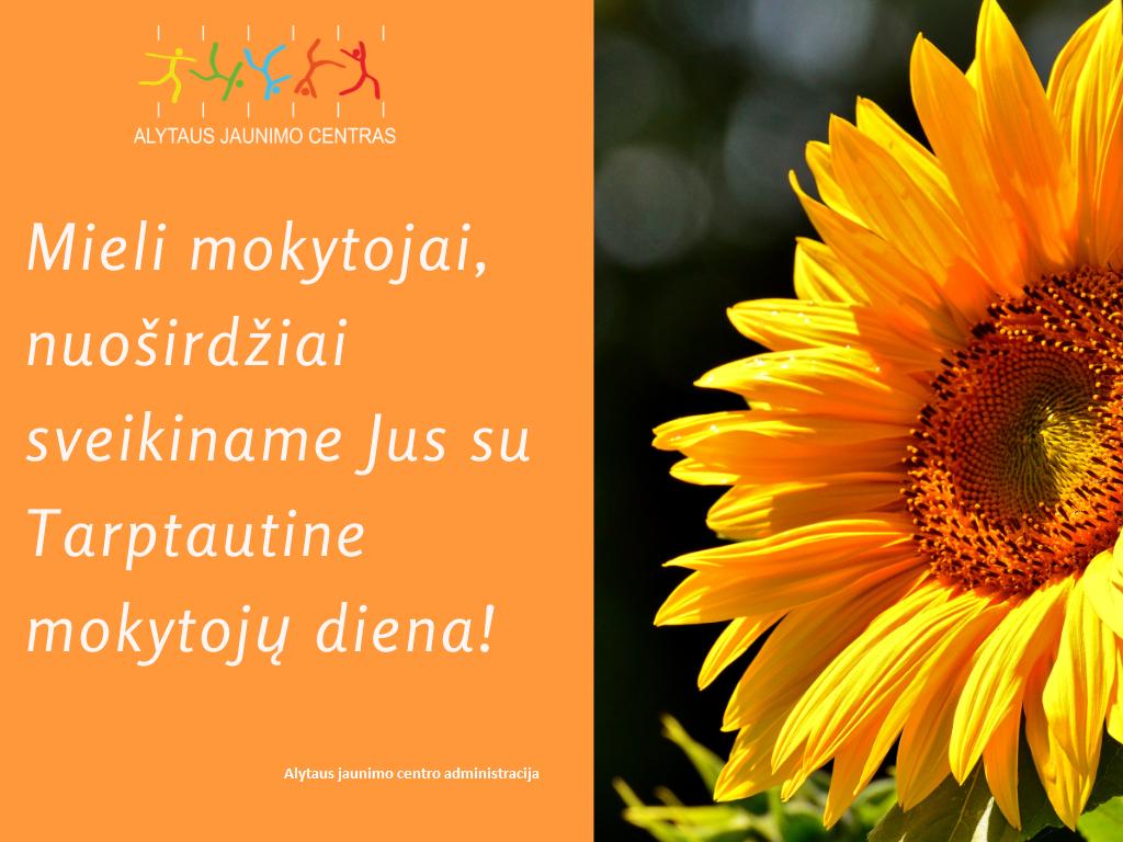 Sveikiname mokytojus su Tarptautine mokytojų diena!
